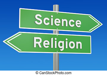 science or religion concept on the signpost, 3D rendering