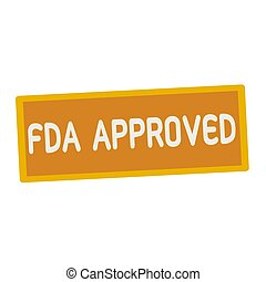 FDA Approved wording on rectangular signs
