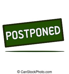 Postponed wording on rectangular signs