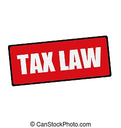 TAX LAW wording on rectangular signs