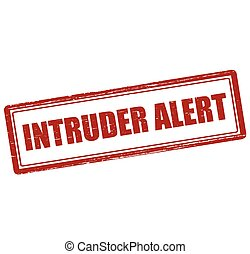 Intruder alert - Rubber stamp with text intruder alert...