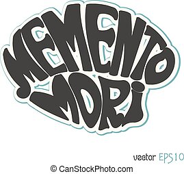 Memento Mori. Latin saying in retro style. Vector...