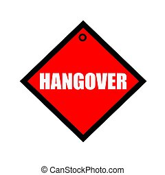 Hangover black wording on quadrate red background