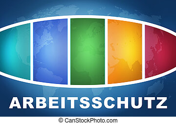 Arbeitsschutz - german word for work safety text...