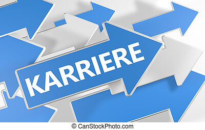 Karriere - german word for career - 3d render concept with...