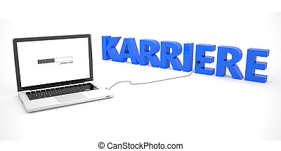 Karriere - german word for career - laptop notebook computer...