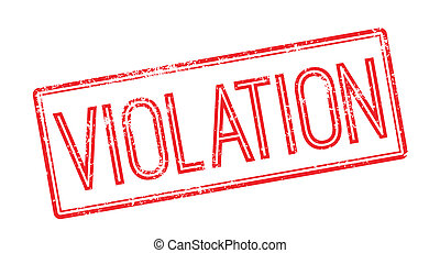 Violation red rubber stamp on white Print, impress,...