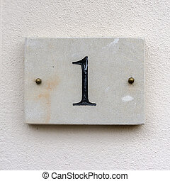 number 1 - house number one engraved in natural stone