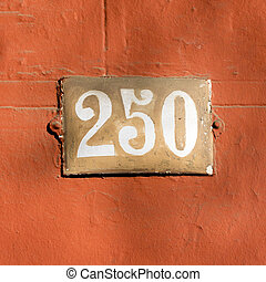 Number 250 - enameled house number two hundred and fifty