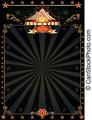 Magic black circus - A beautiful black circus poster with...