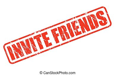 INVITE FRIENDS RED STAMP TEXT ON WHITE