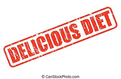 DELICIOUS DIET RED STAMP TEXT ON WHITE