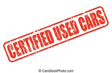 CERTIFIED USED CARS RED STAMP TEXT ON WHITE