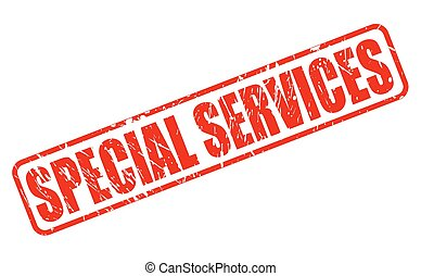 SPECIAL SERVICES RED STAMP TEXT ON WHITE