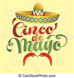 Cinco de Mayo Vector Illustration. Hand Lettered text with...