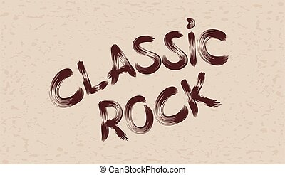 Inscription classic rock on grunge background