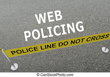 Web Policing concept - 3D illustration of WEB POLICING title...