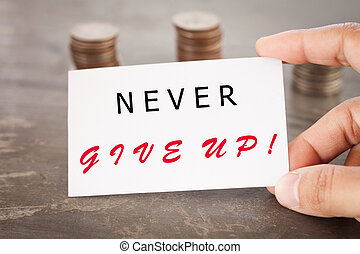 Never give up inspirational quote, stock photo