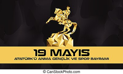 May 19 Ataturk Commemoration - Which is celebrated every...