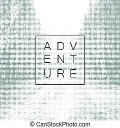 Adventure poster design yemplate. Halftone background with road image