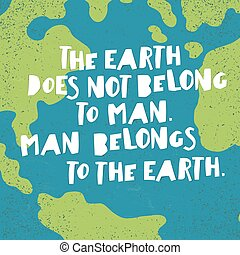 Earth day quotes inspirational quot;The Earth does not...