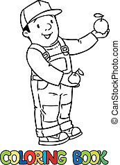 Funy farmer or gardener with apples Coloring book - Coloring...