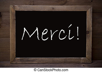 Chalkboard With Merci Means Thank You - Brown Blackboard...