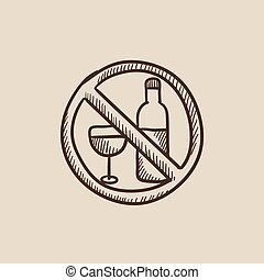 No alcohol sign sketch icon - No alcohol sign sketch icon...