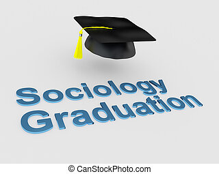 Sociology Graduation concept - 3D illustration of 'Sociology...