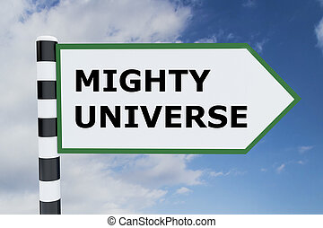 Mighty Universe concept - 3D illustration of MIGHTY UNIVERSE...