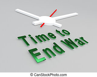 Time to End War concept