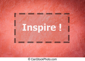 Inspire word inspirational quote on handmade creative red...