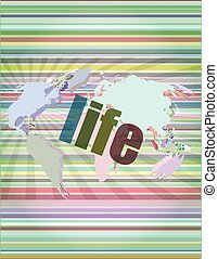 life words on business digital touch screen vector illustration