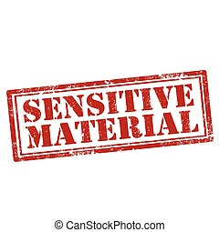 Sensitive Material-stamp - Grunge rubber stamp with text...