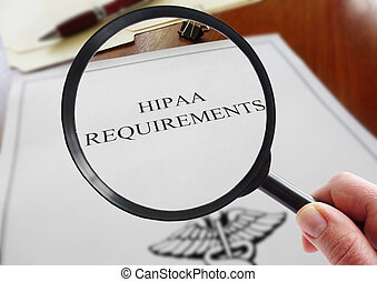 HIPAA Requirements look - HIPAA healthcare requirements...