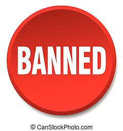 banned red round flat isolated push button