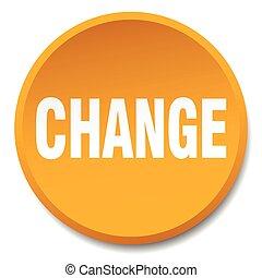 change orange round flat isolated push button