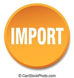 import orange round flat isolated push button