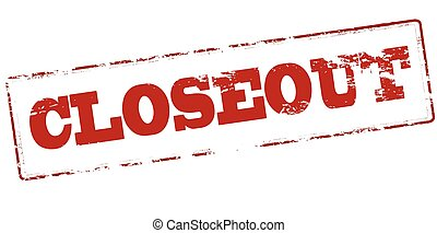Closeout - Rubber stamp with word closeout inside, vector...