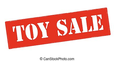 Toy sale - Rubber stamp with text toy sale inside, vector...