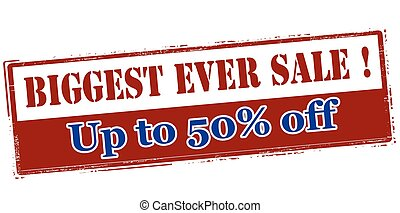 Biggest ever sale up to fifty percent off - Rubber stamp...