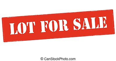 Lot for sale - Rubber stamp with text lot for sale inside,...