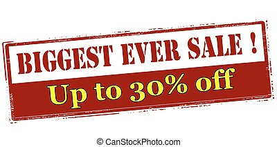 Biggest ever sale up to thirty percent off - Rubber stamp...