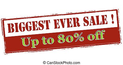 Biggest ever sale up to eighty percent off - Rubber stamp...