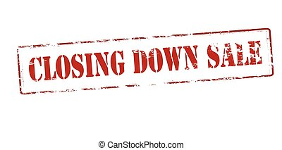 Closing down sale - Rubber stamp with text closing down sale...