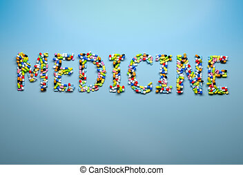 Concept of medicine and healthcare Word medicine spelled...