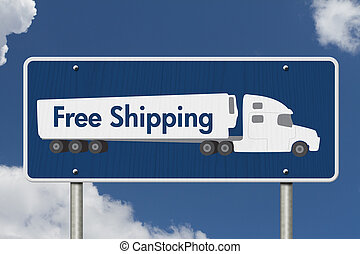 Free Shipping Road Sign, A blue Road Sign with text Free...
