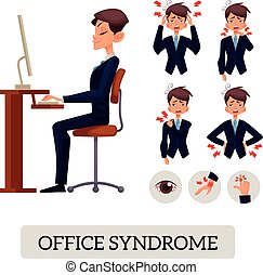 Concept of office syndrome. Male illustrates various body...