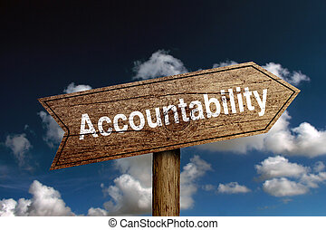 Accountability Text - Wooden road sign with text...