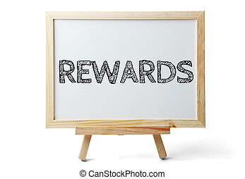 Rewards Text - Small whiteboard with text Rewards is...